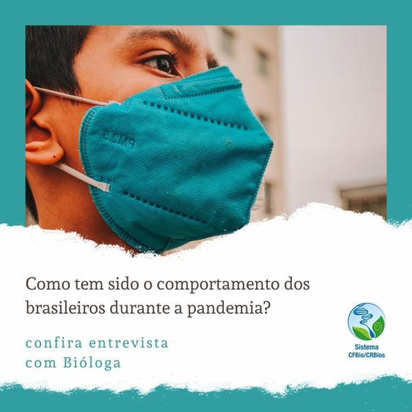 Como tem sido o comportamento dos brasileiros durante a pandemia?