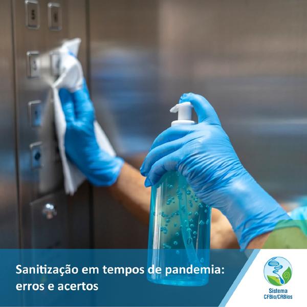 Sanitização em tempos de pandemia: erros e acertos